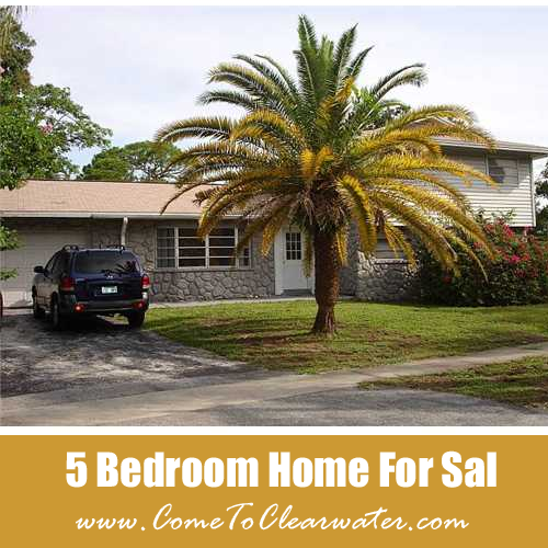 Five Bedroom Clearwater Home For Sale