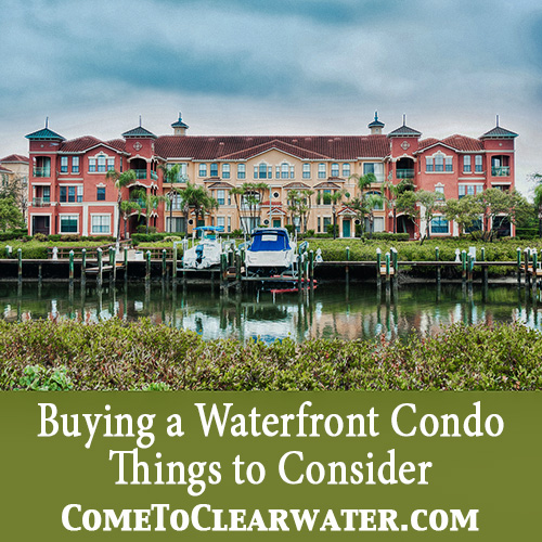 Buying a Waterfront Condo - Things to Consider