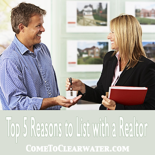 Top 5 Reasons to List with a Realtor