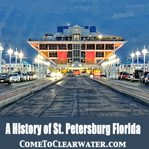 A History of St. Petersburg Florida