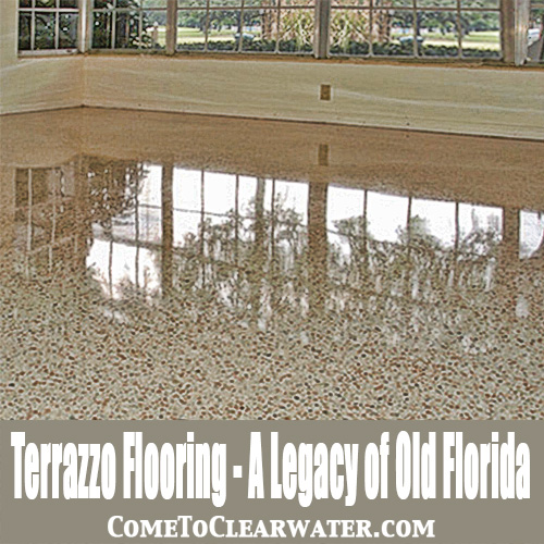 Terrazzo Flooring A Legacy Of Old Florida