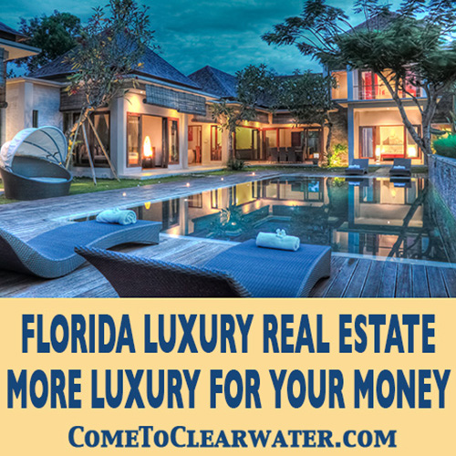 Florida Luxury Real Estate - More Luxury for Your Money