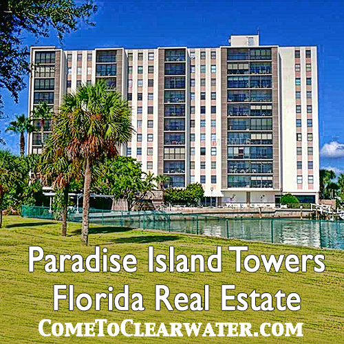 Paradise Island Towers- Florida Real Estate