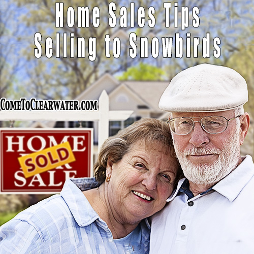 Home Sales Tips - Selling to Snowbirds
