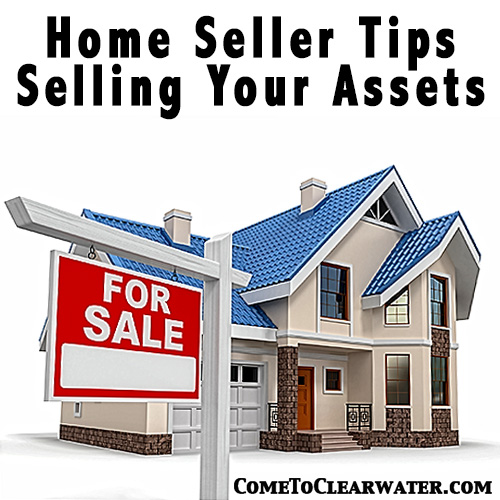 Home Seller Tips - Selling Your Assets