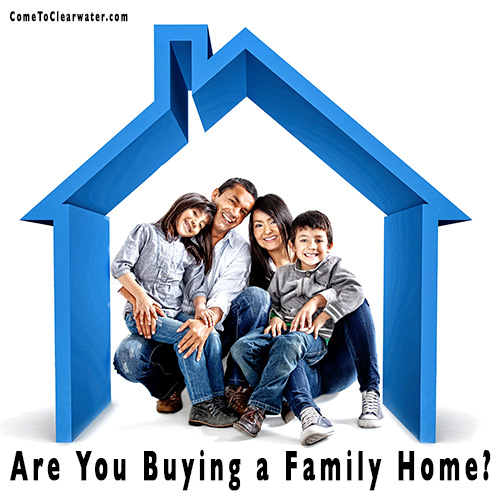 Are You Buying a Family Home?
