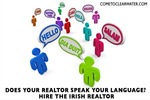 Does Your Realtor Speak Your Language? Hire The Irish Realtor