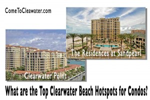 What are the Top Clearwater Beach Hotspots for Condos?