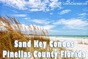 Sand Key Condos | Pinellas County Florida