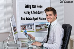 Selling Your Home |Having A Tech Savvy Real Estate Agent Matters