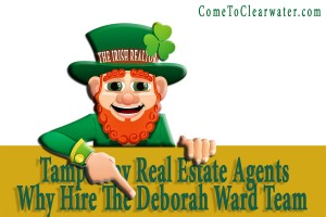 Tampa Bay Real Estate Agents : Why Hire The Deborah Ward Team