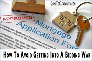How To Avoid Getting Into A Bidding War