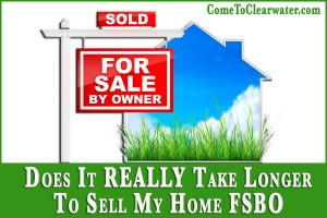 Does It REALLY Take Longer To Sell My Home FSBO