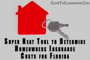 Super Neat Tool to Determine Homeowners Insurance Costs for Florida