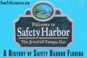 A History of Safety Harbor Florida