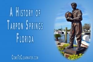 A History of Tarpon Springs Florida