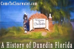 A History of Dunedin Florida