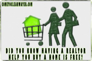 Did You Know Having a Realtor Help You Buy a Home is Free?