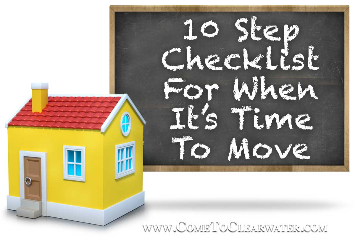 10 Step Checklist For When It's Time To Move