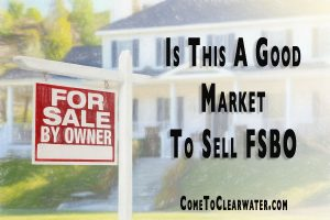 Is This A Good Market To Sell FSBO