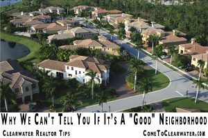 "Why We Can't Tell You If  It's a ""Good"" Neighborhood 