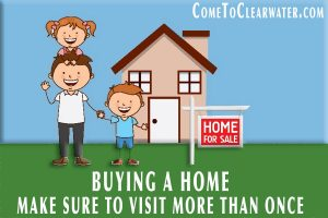Buying A Home - Make Sure To Visit More Than Once