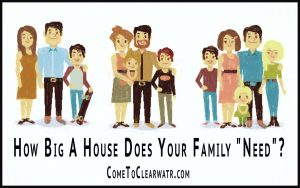 "How Big A House Does Your Family ""Need""?"