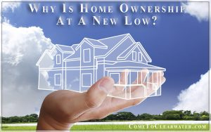 Why Is Home Ownership At A New Low?